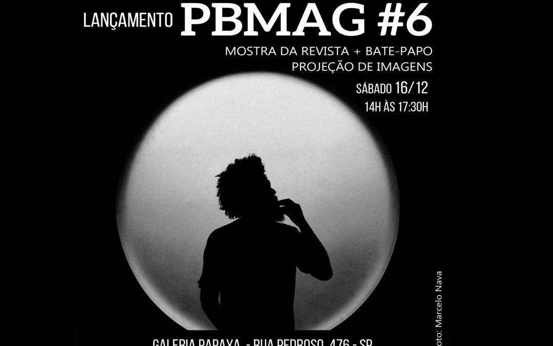 Lançamento da PBMAG 6 em São Paulo
